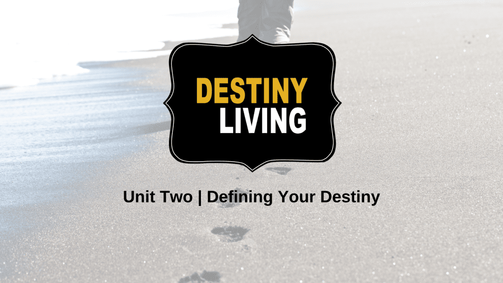 Unit Two Destiny Living small group class